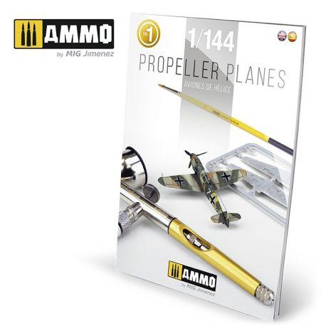 AMMO OF MIPROPELLER PLANES 1/144 VOL. 1 (English & Spanish)